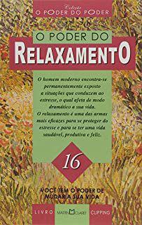 Livro o Poder do Relaxamento Autor Henrique Santos (org.) (1996) [usado]