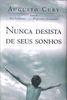 Livro Nunca Desista de seus Sonhos Autor Augusto Cury (2004) [usado]