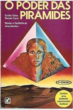 Livro o Poder das Pirâmides Autor Emilio Salas; Román Cano (1978) [usado]