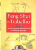 Livro Feng Shui no Trabalho Autor Kristen M. Lagatree (1999) [usado]