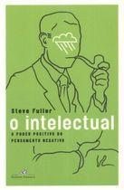 Livro o Intelectual Autor Steve Fuller (2006) [usado]