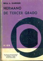 Livro Hermano de Tercer Grado Autor Will L. Garver (1978) [usado]
