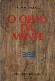 Livro o Olho da Mente Autor Ralph M. Lewis (1983) [usado]