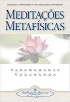 Livro Meditações Metafísicas Autor Paramahansa Yogananda (2016) [usado]