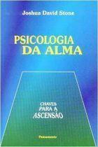 Livro Psicologia da Alma_chaves para a Ascensão Autor Joshua David Stone (2006) [usado]