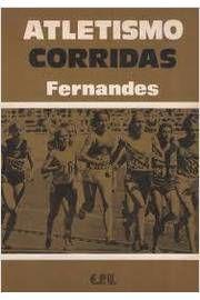 Livro Atletismo Corridas Autor José Luís Fernandes (1979) [usado]
