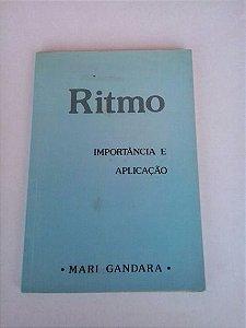 Livro Ritmo: Importância e Aplicação Autor Mari Gandara (1986) [usado]