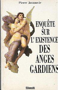 Livro Enquête Sur L Existence Des Anges Gardiens Autor Pierre Jovanovic (1994) [usado]