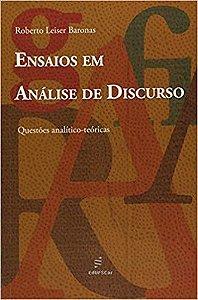 Livro Ensaios em Análise de Discurso: Questões Analítico - Teóricas Autor Roberto Leiser Baronas (2011) [novo]