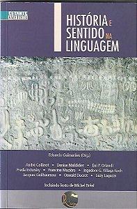 Livro História e Sentido na Linguagem Autor Eduardo Guimarães (org.) (2008) [seminovo]