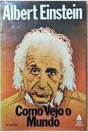 Livro Como Vejo o Mundo Autor Albert Einstein (1981) [usado]