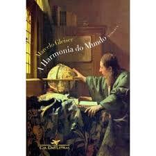 Livro a Harmonia do Mundo Autor Marcelo Gleiser (2006) [usado]