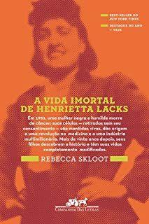 Livro a Vida Imortal de Henrietta Lacks Autor Rebecca Skloopt (2011) [usado]