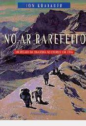 Livro no Ar Rarefeito: um Relato da Tragédia no Everest em 1996 Autor Jon Krakauer (1997) [usado]