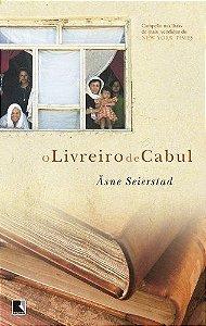 Livro o Livreiro de Cabul (bolso) Autor Asne Seierstad (2009) [usado]