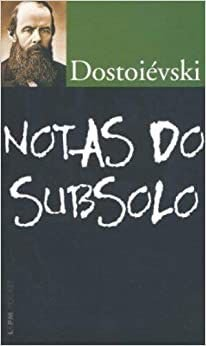 Livro Notas do Subsolo - (bolso) Autor Fiodor M. Dostoiévski (2008) [usado]