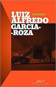 Livro Fantasma Autor Luiz Alfredo Garcia - Croza (2012) [usado]