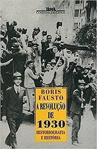 Livro a Revolução de 1930: Historiografia e História Autor Boris Fausto (1997) [usado]