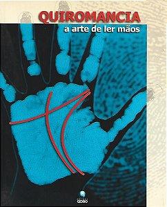 Livro Quiromancia: a Arte de Ler Mãos Autor Lori Reid (2001) [usado]