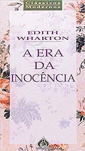 Livro a Era da Inocência Autor Edith Wharton (1993) [usado]