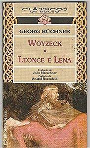 Livro Woyzeck - Leonce e Lena Autor Georg Buchner [usado]