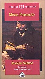 Livro Minha Formação Autor Joaquim Nabuco (2004) [usado]