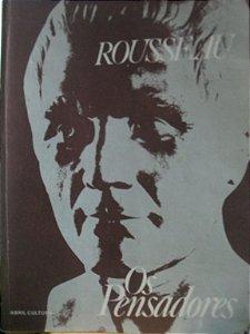 Livro os Pensadores - Rousseau Autor Jean - J Acques Rousseau (1978) [usado]