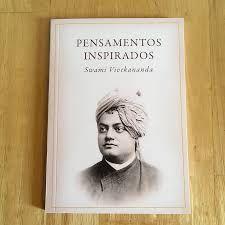 PENSAMENTOS INSPIRADOS (Swami Vivekananda)