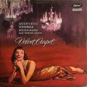Quinteto George Shearing - Com String Choir - 1956 - Velvet Carpet