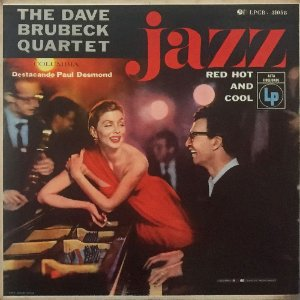 The Dave Brubeck Quartet - 1955 - Jazz Red Hot And Cool