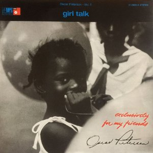 Oscar Peterson Vol. II - Girl Talk - Exclusively for My Friends