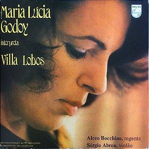 Villa-Lobos - Maria Lúcia Godoy  - 1977 - Maria Lúcia Godoy Interpreta Villa-Lobos