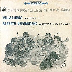 Villa-Lobos - Alberto Nepomuceno - 1967 - Quarteto Nº. 17