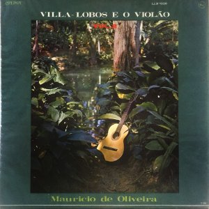 Villa-Lobos e o Violão - Vol.02 -1967 - Maurício de Oliveira