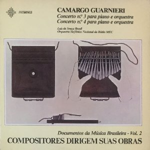 Camargo Guarnieri - Compositores Dirigem Suas Obras - Documentos da Música Brasileira Vol. 02