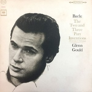Glenn Gould  - Bach ‎– 1978 - The Two And Three Part Inventions