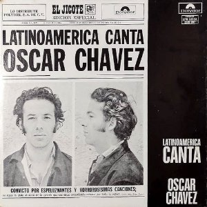 Oscar Chávez – 1972 - Latinoamerica Canta