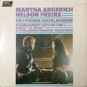 Martha Argerich & Nelson Freire - 1983 - On 2 Pianos Rachmaninoff - Ravel - Lutoslawski - Paganini - Variations