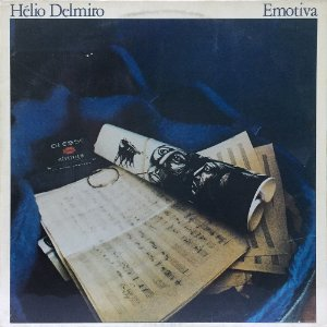 Hélio Delmiro - 1980 - Emotiva