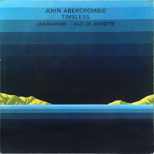John Abercrombie - Jan Hammer - Jack De Johnette - 1975 - Timeless