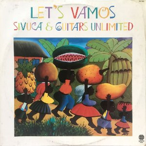 Sivuca & Guitars Unlimited - 1986 - Lets Vamos