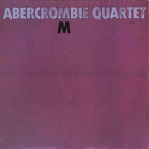 John Abercrombie - Abercrombie Quartet - 1981 - M