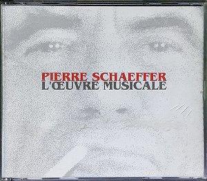 Pierre Schaeffer - 1948 a 1988 - LOeuvre Musicale