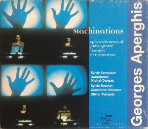 Georges Aperghis - 2000 - Machinations