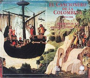 El Cancionero De La Colombina - Música En El Tiempo De Cristóbal Colón - 1992 - Hespèrion XX - Direction Jordi Savall