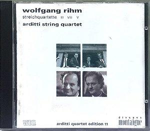 Wolfgang Rihn - Arditti String Quartet - 1991 - Streichquartette III VIII V - Arditti Quartet Edition 11