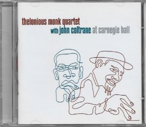 Thelonious Monk Quartet With John Coltrane - 1957 - At Carnegie Hall