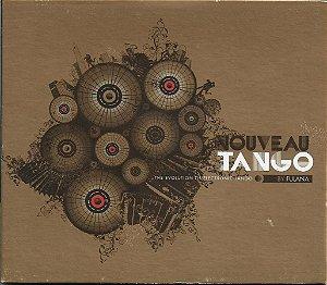 Fulana - 2010 - Nouveau Tango - The Evolution Of Electronic Tango