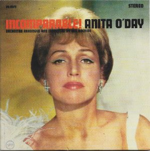 Anita ODay - P 1965 - C 2002 - Incomparable - Orchestra Arranged And Conducted By Bill Holman