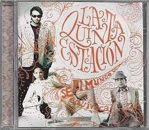 La Quinta Estación - 2006 - El Mundo Se Equivoca